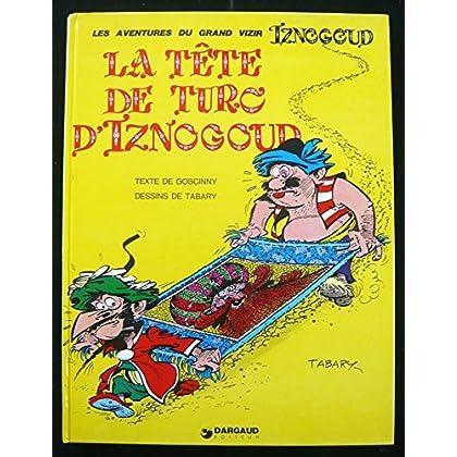 Les aventures du grand vizir Iznogoud, n° 11 : La tête de turc d'Iznogoud