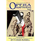 The P. Craig Russell Library of Opera Adaptations, Vol. 2: Adaptions of Parsifal, Ariana & Bluebeard, I Pagliacci & Songs By Mahler