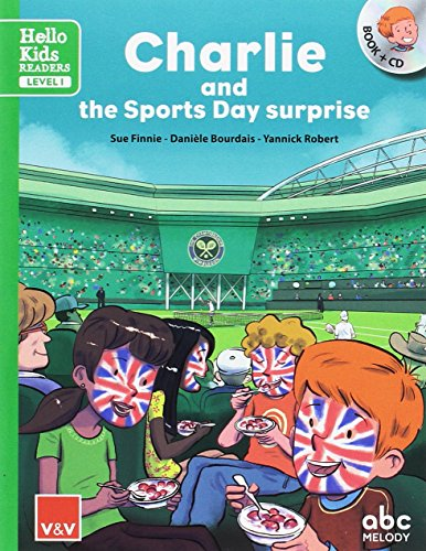 CHARLIE AND THE SPORTS DAY SURPRISE (HELLO KIDS): 000001 (hello Kids readers) - 9788468238791