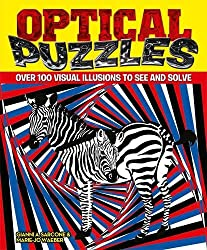 Optical Puzzles: Over 100 Visual Illusions to See and Solve