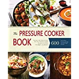 Pressure Cooker: The best  600 Quick & Easy, One Pot, Pressure Cooker Recipes of All Time: Instant Pot Pressure Cooker Cookbook (English Edition)