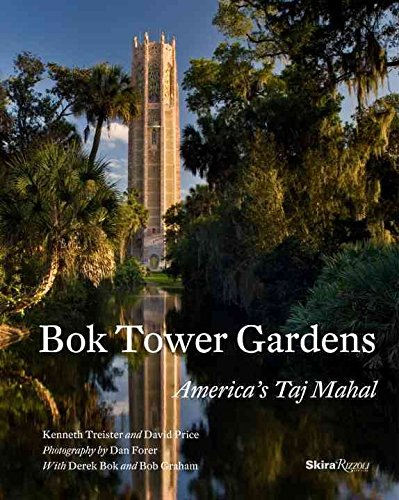 bok-tower-gardens-americas-taj-mahal-by-author-kenneth-triester-published-on-september-2013