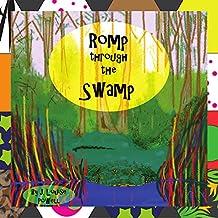 Romp Through The Swamp (English Edition)