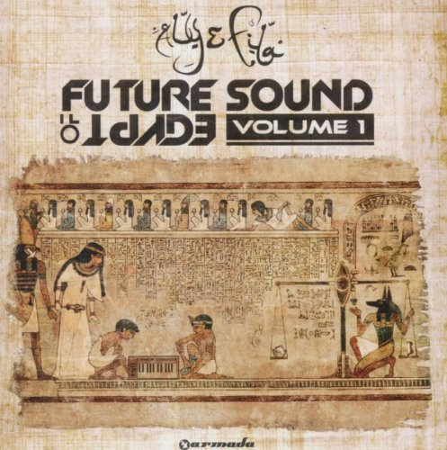 Future Sound of Egypt - Sound Egypt Future Of