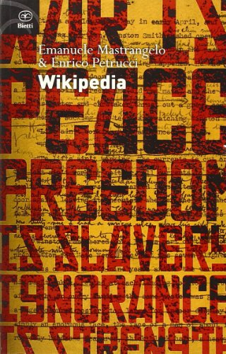 Wikipedia. L'enciclopedia libera e l'egemonia dell'informazione