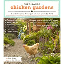 Free-Range Chicken Gardens: How to Create a Beautiful, Chicken-Friendly Yard (English Edition)