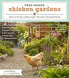 Free-Range Chicken Gardens: How to Create a Beautiful, Chicken-Friendly Yard (English Edition)