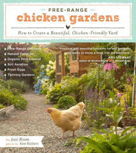 Free-Range Chicken Gardens: How to Create a Beautiful, Chicken-Friendly Yard (English Edition) (Animal Ark-box)