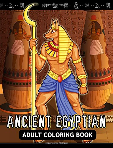 Adults Coloring Book: Ancient Egyptian Egypt Fun and -
