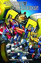 Transformers: Robots In Disguise Volume 3