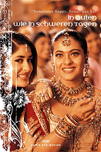 In guten wie in schweren Tagen - Kabhi Khushi Kabhie Gham (Hindi Film Songs)