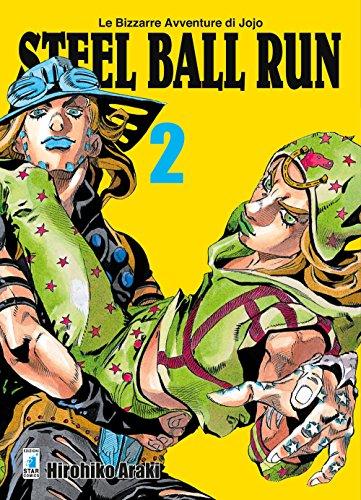scaricare ebook gratis Steel ball run. Le bizzarre avventure di Jojo: 2 PDF Epub