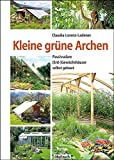 Kleine-grne-Archen-Passivsolare-Erd-Gewchshuser-selbst-gebaut