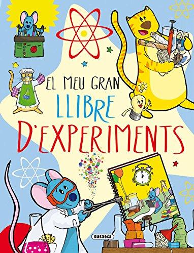 El meu gran llibre d'experiments (El gran llibre de...) por Estelle Talavera