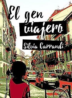 El Gen Viajero por Silvia Carrandi epub