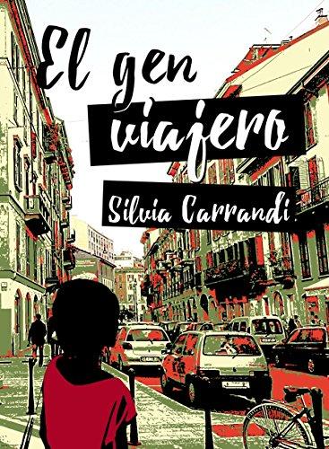 El gen viajero por Silvia Carrandi