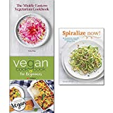 middle eastern vegetarian cookbook [hardcover], vegan cookbook for beginners and spiralize now 3 books collection set - new vegan diet recipes, healthy recipes for your spiralizer