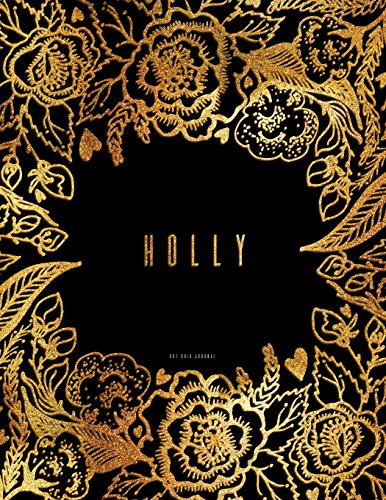 Holly Grid (Holly - Dot Grid Journal: Black And Gold Dotted Notebook 8.5 x 11)