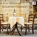 La donna è mobile - Die schönsten Verdi-Arien