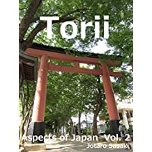 Aspects of Japan Vol. 2: Torii (English Edition)