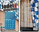 Jodelmaschine: sorgt für weiß-Blaue Stimmung!