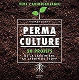 permaculture 20 projets de la jardini?re au jardin de 250 m2