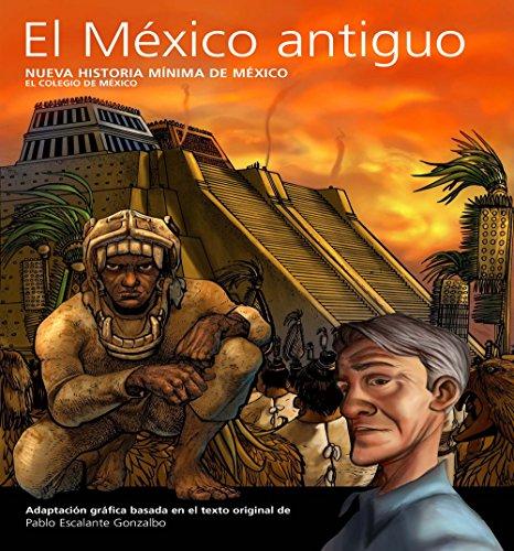 El México antiguo (Arte y Fotografía)