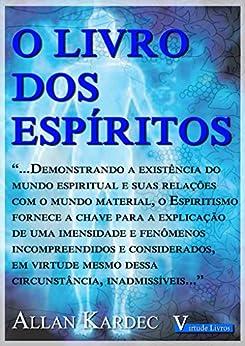 O Livro Dos Espíritos (Portuguese Edition) von [Kardec, Allan]