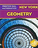 Prentice Hall Mathematics: New York Geometry by Laurie E. Bass (2009-08-01)