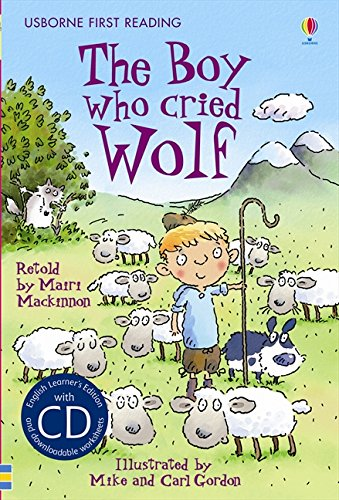 The boy who cried wolf. Con CD Audio