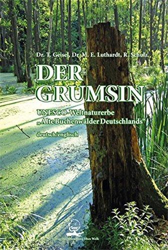 "DER GRUMSIN: UNESCO-Weltnaturerbe ""Alte Buchenwälder Deutschlands"" UNESCO World Natural Heritage Site ""Ancient Beech Forests of Germany"""
