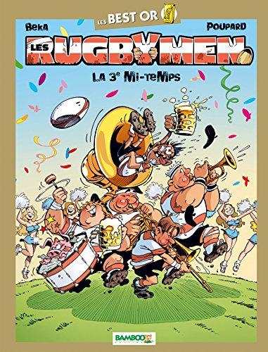 Les rugbymen - Best Or - Spécial 3ème mi-temps