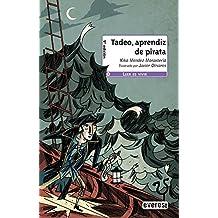 Tadeo, aprendiz de pirata (Leer es vivir)
