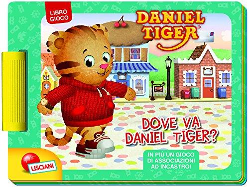 Daniel tiger. dove va daniel tiger? libro gioco