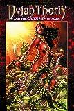 Dejah Thoris and the Green Men of Mars Volume 2: Red Flood (Dejah Thoris & Green Men of Mars Tp)