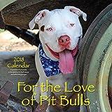 For the Love of Pit Bulls 2018 Calendar