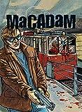 Macadam - Tome 03 : L'Etau