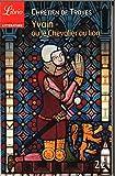 Yvain ou le Chevalier au Lion - J'AI LU - 12/02/2014