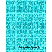 Swimming Pool Log Sheet: Swimming Pool Maintenance Log
