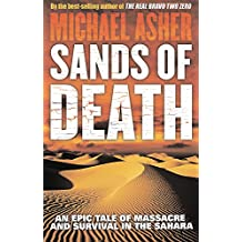 Sands of Death: An Epic Tale Of Massacre And Survival In The Sahara
