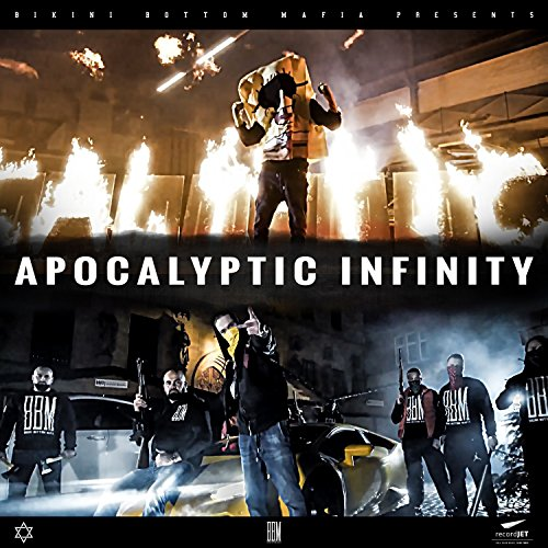 Apocalyptic Infinity (Payback #forsundiego Version) [Explicit]