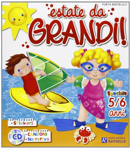 ESTATE DA GRANDI 5/6 ANNI