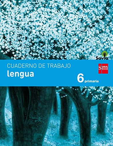 Cuaderno de lengua. 6 Primaria. Savia - 9788467593136