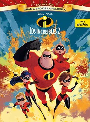 Los Increíbles 2. Gran libro de la película (Disney. Los Increíbles 2) por Disney