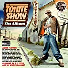 The Tonite Show [Explicit]
