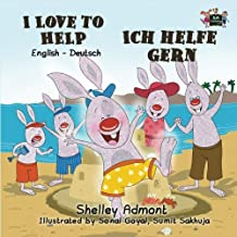 I Love to Help (bilingual german children's books, german baby books): english german kids books (English German Bedtime Collection)