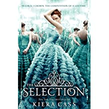 The Selection (Selection Trilogy, Band 1)