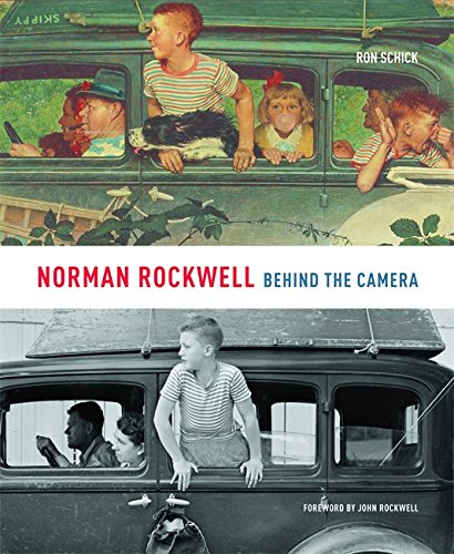 Norman Rockwell: Behind The Camera por Ron Schick