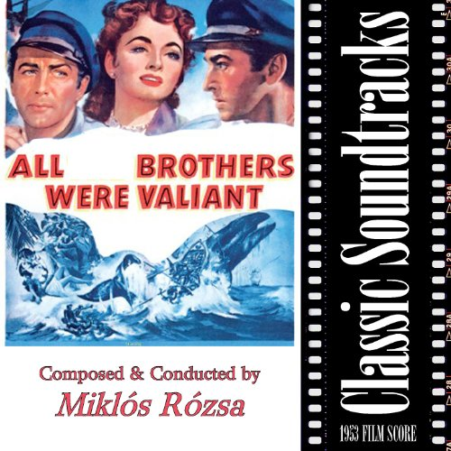 """Sighting - Pursuit - Capsized (From """"All Brothers Were Valliant"""", 1953 Film Score)"""