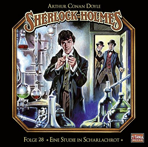 Sherlock Holmes (28) Eine Studie in Scharlachrot - Titania Medien 2017